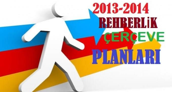 2013 - 2014 Rehberlik Çerçeve Planları
